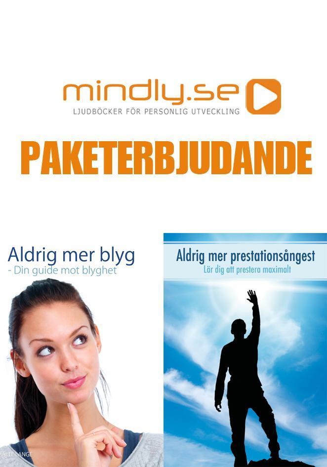 mindly.se Aldrig mer blyg + Aldrig mer prestationsångest (Paketerbjudande)