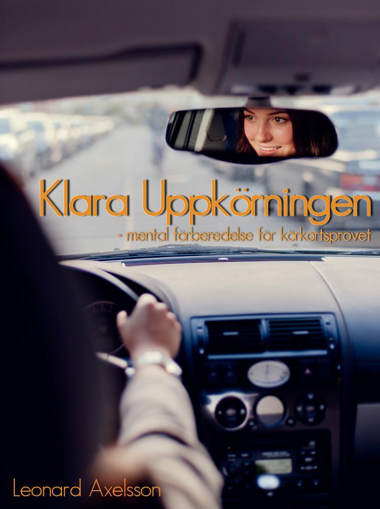 mindly.se Klara Uppkörningen - mental förberedelse för körkortsprovet