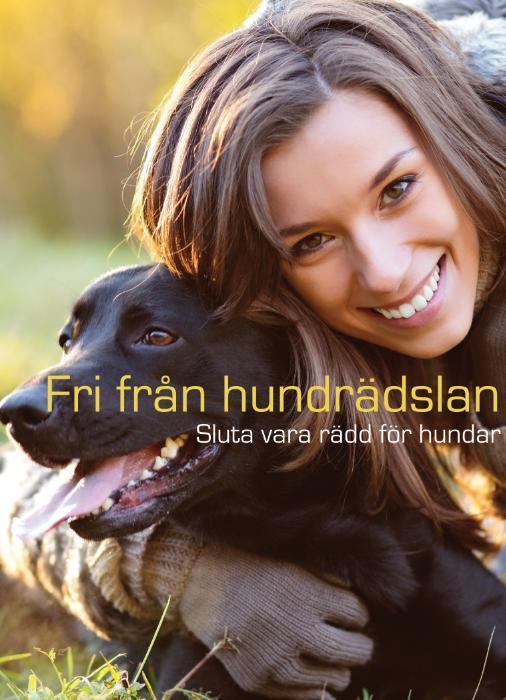 Fri från hundrädslan