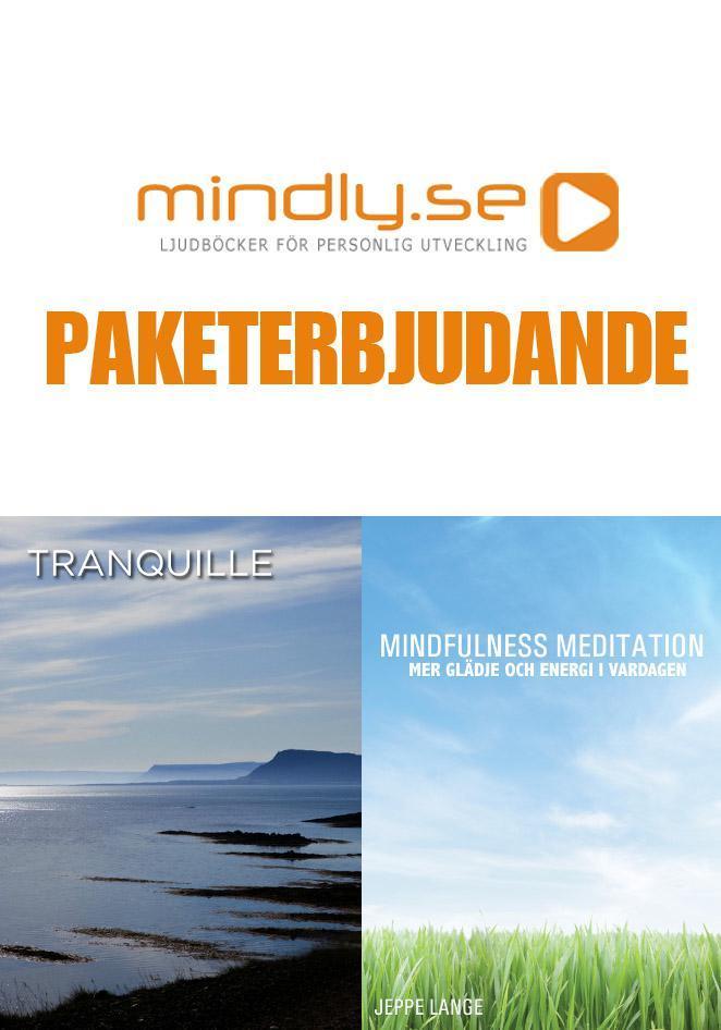 Mindfulness Meditation + Tranquille (Paketerbjudande)