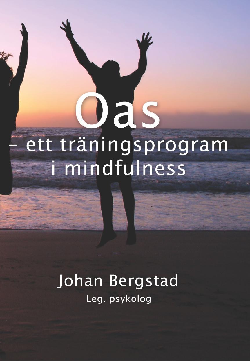 Humaniora, konst & musik Oas – ett träningsprogram i mindfulness