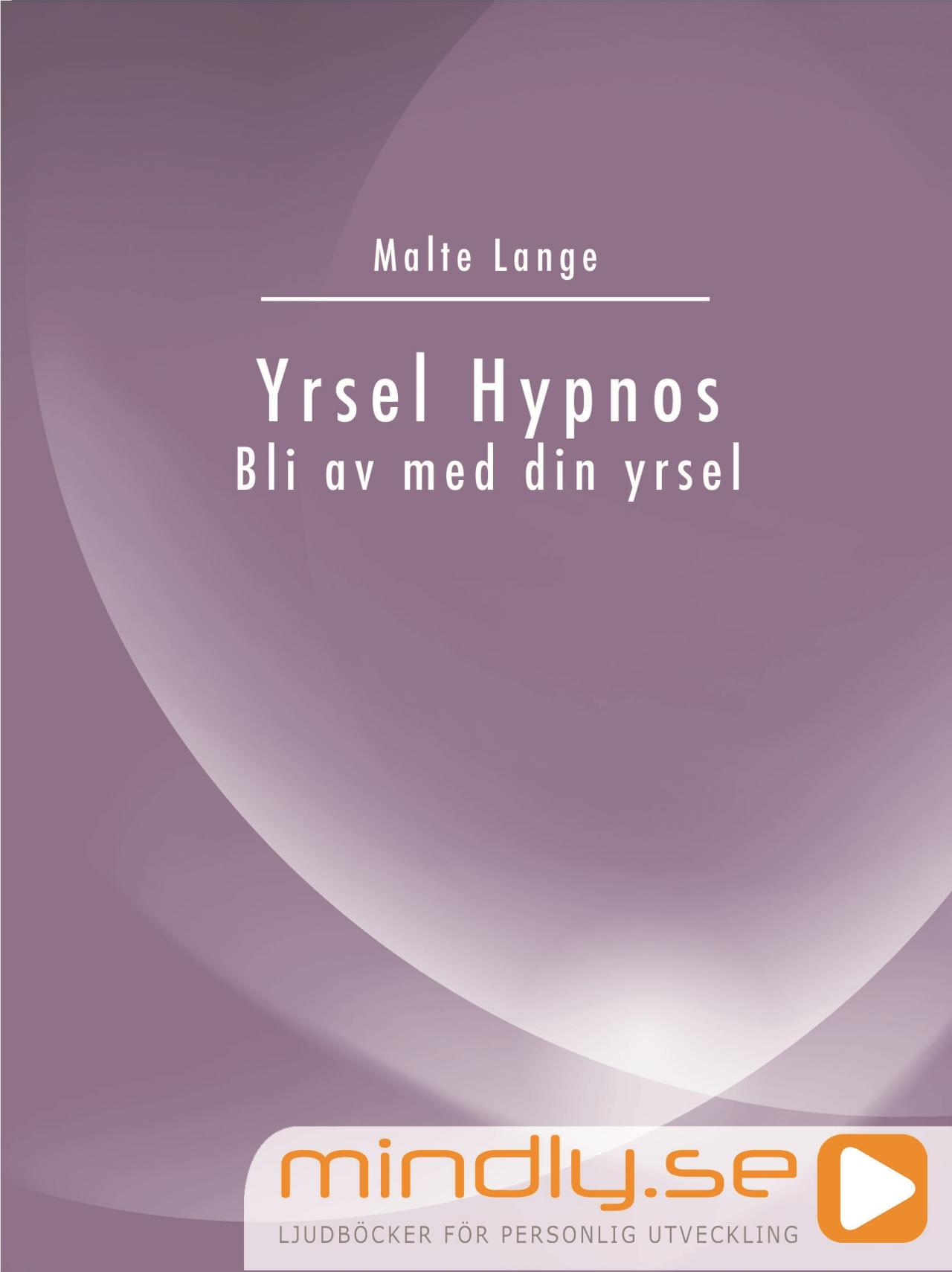 Yrsel Hypnos - Bli av med din yrsel